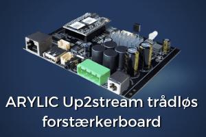 arylic up2stream forstærkerboard til multirumslyd